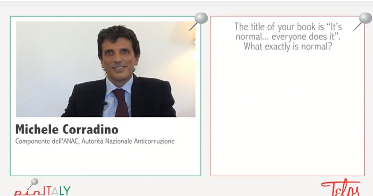 Is corruption normal in Italy? No,thanks. Michele Corradino for pinITALY