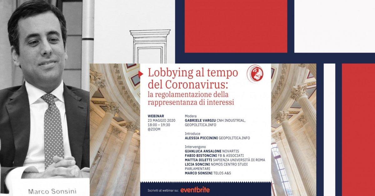 """L'intervento di Marco Sonsini al webinar """"Lobbying al tempo del Coronavirus: la regolamentazione della rappresentanza di interessi"""""""